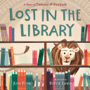 Lost in the Library - A Story of Patience and Fortitude