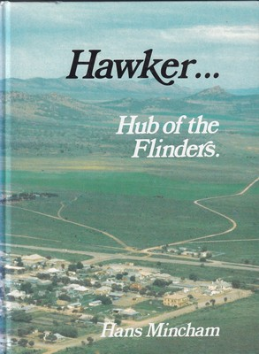 Hawker.. Hub of the Flinders