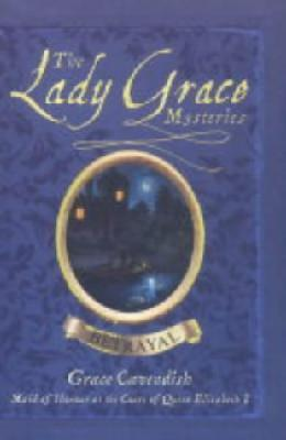 Betrayal: Lady Grace Mysteries