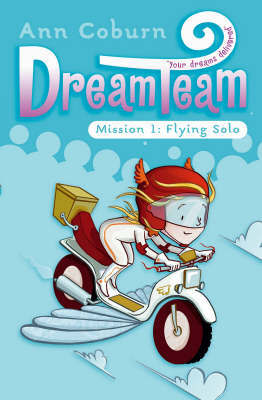 Flying Solo (Dream Team Mission #1)