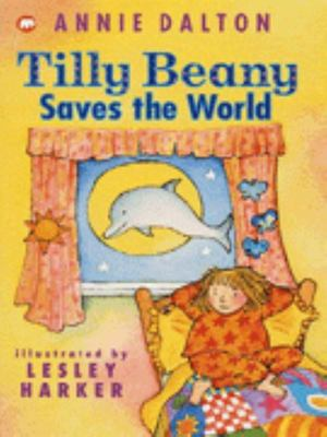 Tilly Beany Saves the World