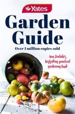 Yates Garden Guide 79th Edition (Nz Edition)