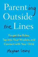 Parenting Outside the Lines