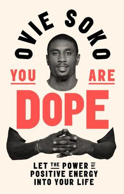 You Are Dope
