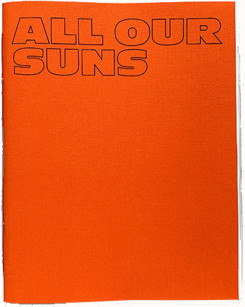 Olaf Nicolai. All Our Suns