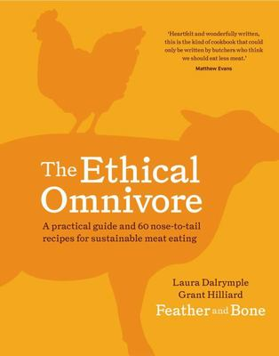 Ethical Omnivore: Practical Guide ...
