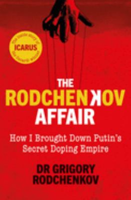 The Rodchenkov Affair