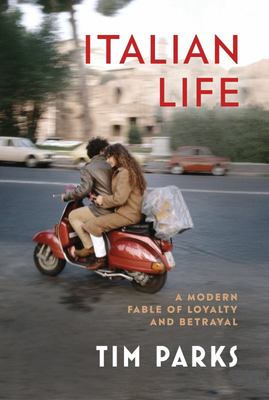 Italian Life: A Modern Fable of Loyalty and Betrayal