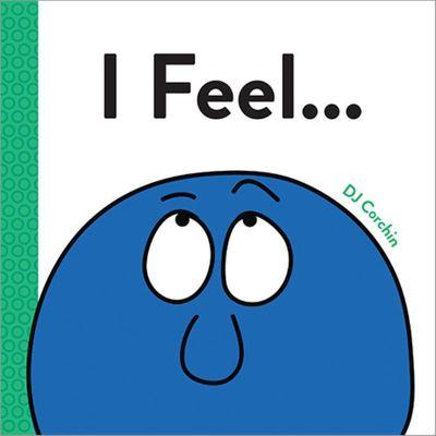 I Feel...