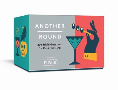 Another Round - 200 Trivia Questions for Cocktail Nerds: Card Games