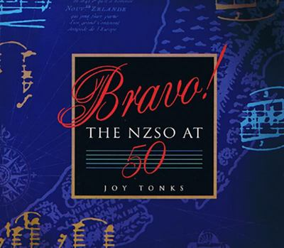 Bravo! - The NZSO At 50
