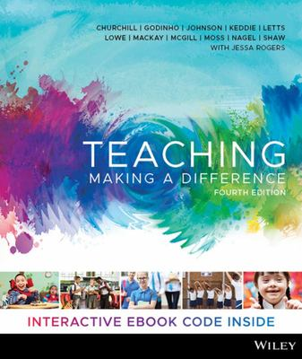 Teaching - Making a Difference, 4th Edition Hybrid