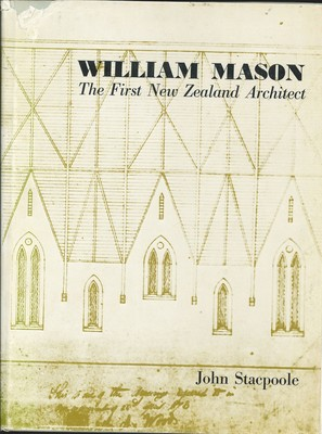 William Mason The First New Zealand Architct