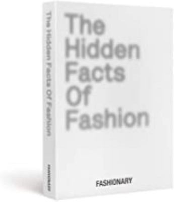 The Hidden Facts of Fashion - Fun Facts about Fashionary