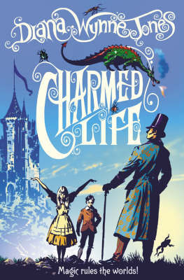 Charmed Life (Chrestomanci #1)
