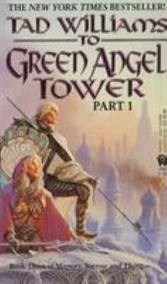 To Green Angel Tower: Part One