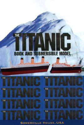 TITANIC BOOK AND SUBMERSIBLE MODEL