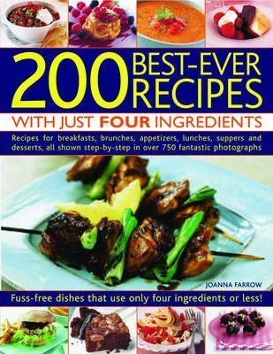 200 Best-Ever Recipes with Just Four