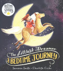 : 'Littlest Dreamer: a Bedtime Journey'
