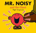 MR NOISY AND THE GIANT