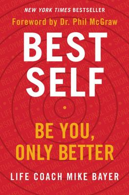 Best Self - Be You, Only Better
