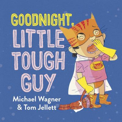 Goodnight, Little Tough Guy