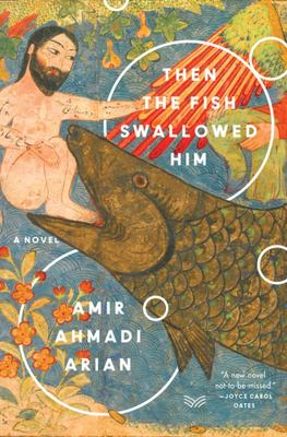 Then the Fish Swallowed Him - A Novel