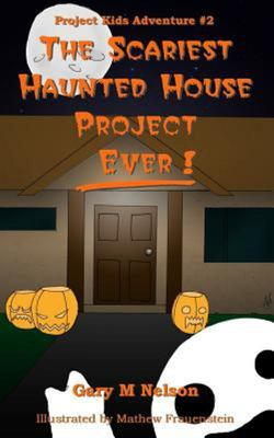 The Scariest Haunted House Project - Ever! - Project Kids Adventure #2