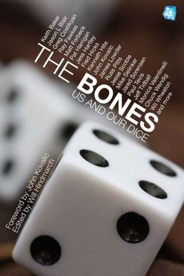 The Bones - Us and Our Dice