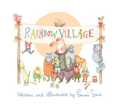 Rainbow Village - A Story to Help Children Celebrate Diversity