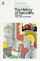 The History of Sexuality: 3 - The Care of the Self (Penguin Modern Classics)