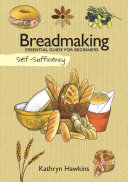 Self Sufficiency: Bread Making