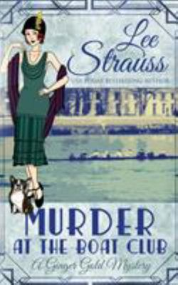 Murder at the Boat Club - A Cozy Historical Mystery