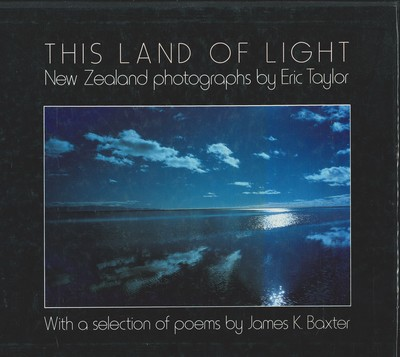 This Land of Light - New Zealand Photographs