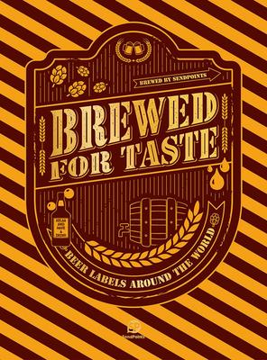 Brewed for Taste - Beer Labels Around the World
