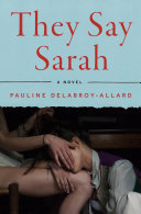 They Say Sarah - A Novel