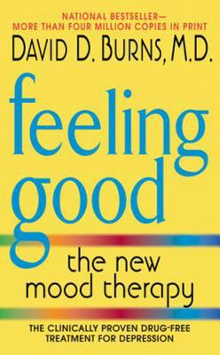 Feeling Good: New Mood Therapy Revised