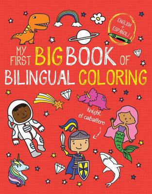 My First Big Book of Bilingual Coloring (Spanish)