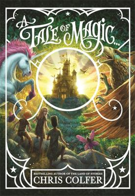 A Tale of Magic (#1) (HB)