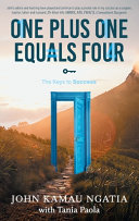 One Plus One Equals Four - The Keys to Success