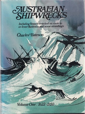 Australian Shipwrecks - Including Vessels Wrecked en Route to or from Australia, and Some Strandings
