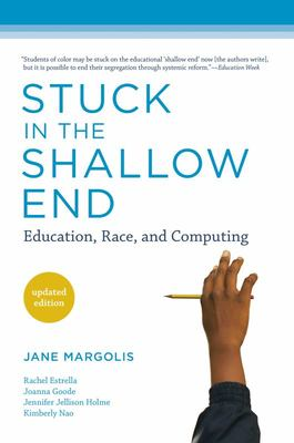 Stuck in the Shallow End, Updated Edition - Education, Race, and Computing