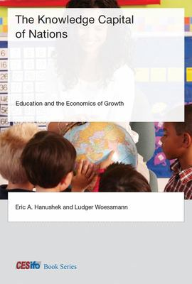 The Knowledge Capital of Nations - Education and the Economics of Growth