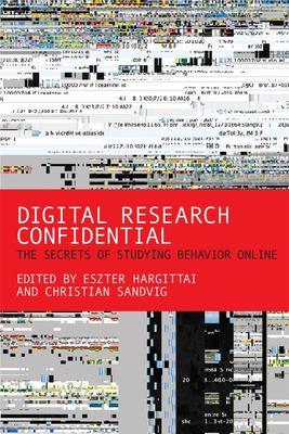 Digital Research Confidential - the Secrets of Studying Behavior Online