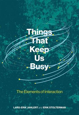 Things That Keep Us Busy - The Elements of Interaction
