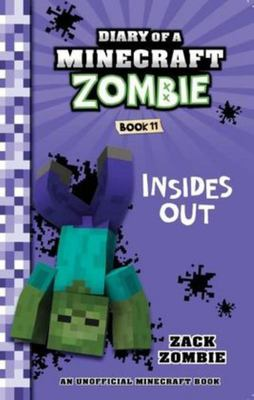 Insides Out (#11 Diary of a Minecraft Zombie)
