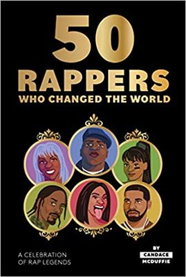 50 Rappers Who Changed the World - A Celebration of Rap Legends
