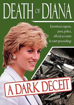 Death of Diana - A Dark Deceit