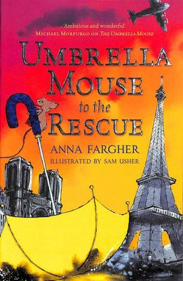 Umbrella Mouse to the Rescue (Umbrella Mouse #2)