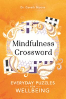 Mindfulness Crossword - Everyday Puzzles for Wellbeing